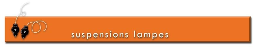 Suspensions pour lampes