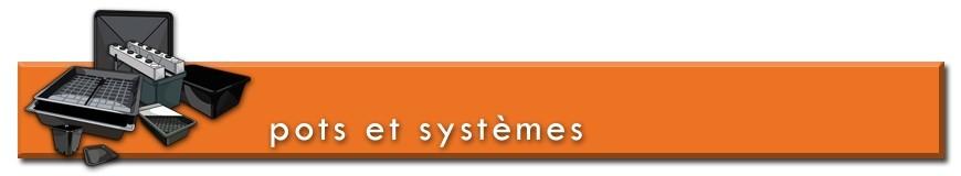 Pots & Systèmes de culture hors-sol